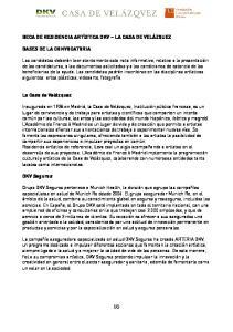BECA DE RESIDENCIA ARTÍSTICA DKV LA CASA DE VELÁZQUEZ BASES DE LA CONVOCATORIA. La Casa de Velázquez. DKV Seguros