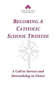 BECOMING A CATHOLIC SCHOOL TRUSTEE