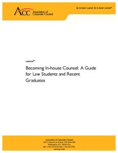 Becoming In-house Counsel: A Guide for Law Students and Recent Graduates
