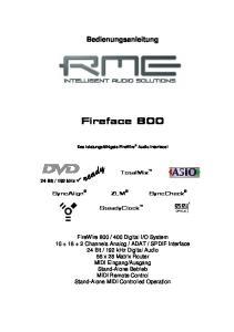 Bedienungsanleitung. Fireface 800. Das leistungsfähigste FireWire Audio Interface! TotalMix. SteadyClock