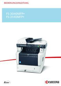 BEDIENUNGSANLEITUNG FS-3040MFP+ FS-3140MFP+