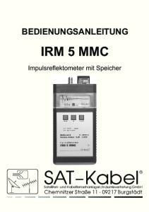 BEDIENUNGSANLEITUNG IRM 5 MMC