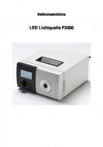 Bedienungsanleitung. LED Lichtquelle F3000