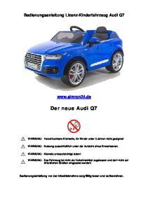 Bedienungsanleitung Lizenz-Kinderfahrzeug Audi Q7.  Der neue Audi Q7