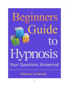 Beginners Guide to Hypnosis Your Questions Answered