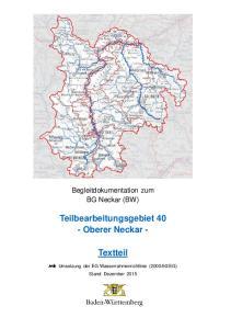 Begleitdokumentation zum BG Neckar (BW) Teilbearbeitungsgebiet 40 - Oberer Neckar - Textteil