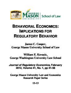 BEHAVIORAL ECONOMICS: IMPLICATIONS FOR REGULATORY BEHAVIOR