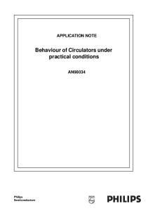 Behaviour of Circulators under practical conditions