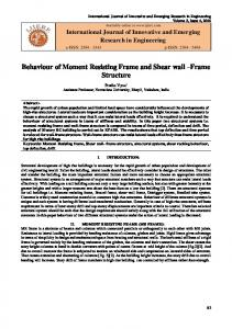 Behaviour of Moment Resisting Frame and Shear wall Frame Structure
