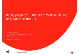 Being prepared the draft Medical Device
