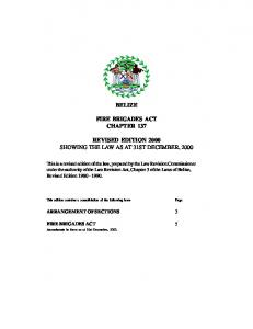 BELIZE FIRE BRIGADES ACT CHAPTER 137 REVISED EDITION 2000 SHOWING THE LAW AS AT 31ST DECEMBER, 2000