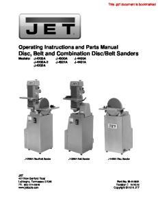 Belt Sanders Models: J-4200A J-4300A J-4400A J-4200A-2 J-4301A J-4401A J-4202A