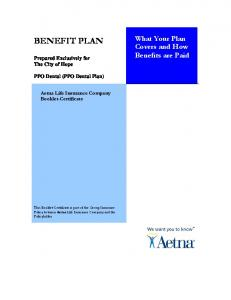 BENEFIT PLAN. What Your Plan Covers and How Benefits are Paid. Prepared Exclusively for The City of Hope. PPO Dental (PPO Dental Plan)
