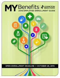 Benefits 2016 EMPLOYEE ENROLLMENT GUIDE