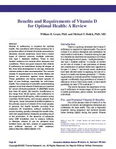 Benefits and Requirements of Vitamin D for Optimal Health: A Review