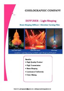 Benefits High Quality Product High Transmission Beam Shaping Luminance Uniformity Color Mixing