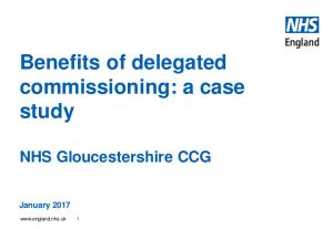 Benefits of delegated commissioning: a case study