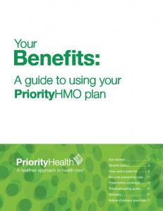 Benefits: Your. A guide to using your PriorityHMO plan