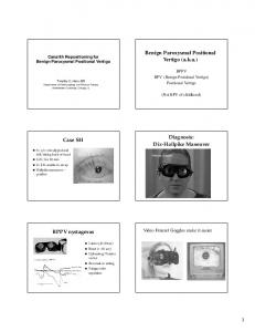 Benign Paroxysmal Positional Vertigo (a.k.a.) Diagnosis: Dix-Hallpike Maneuver. Case SH. BPPV nystagmus. Video Frenzel Goggles make it easier