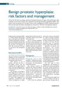 Benign prostatic hyperplasia: risk factors and management