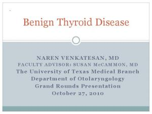 Benign Thyroid Disease