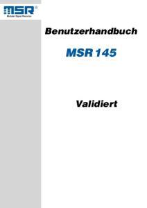 Benutzerhandbuch MSR 145. Validiert
