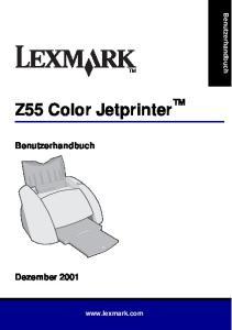 Benutzerhandbuch. Z55 Color Jetprinter. Benutzerhandbuch. Dezember