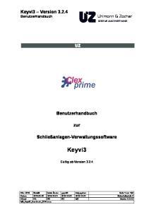 Benutzerhandbuch. zur. Schließanlagen-Verwaltungssoftware. Keyvi3. Gültig ab Version 3.2.4