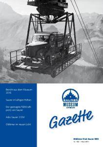 Bericht aus dem Museum Saurer in luftigen Höhen... Der gestoppte FLB-Kraftprotz... Adio Saurer 2 DM. Oldtimer im neuen Licht
