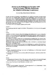 Bericht zu den Prtifungen im November 1997 und im November 1998 iiber Mathematik der Schadenversicherung (Grundwissen)