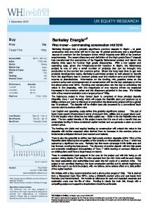 Berkeley Energia* # Buy. First mover commencing construction mid December 2015 UK EQUITY RESEARCH MINING. Target Price