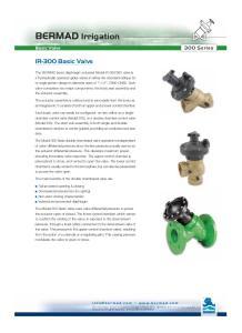 BERMAD Irrigation. 300 Series. Basic Valve. ??????? IR-300 Basic Valve