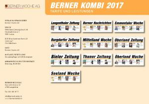 BERNER KOMBI 2017 TARIFE UND LEISTUNGEN. VERLAG & HERAUSGEBER Berner Woche AG. DRUCK Mittelland Zeitungsdruck AG Neumattstrasse Aarau