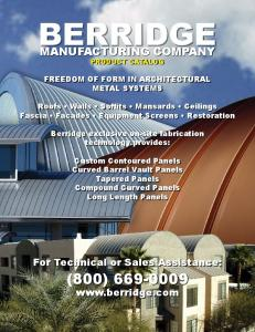 BERRIDGE MANUFACTURING COMPANY PRODUCT CATALOG FREEDOM OF FORM IN ARCHITECTURAL METAL SYSTEMS
