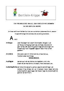 Bertlein-Krippe EIN FREUNDLICHES HALLO UND HERZLICH WILLKOMMEN IN DER BERTLEIN KRIPPE!