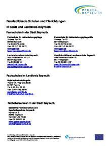 Berufsbildende Schulen und Einrichtungen. in Stadt und Landkreis Bayreuth. Fachschulen in der Stadt Bayreuth. Fachschulen im Landkreis Bayreuth