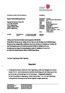 Bescheid: Gegen Postzustellungsurkunde. Bayerische Motoren Werke AG z.hd. des Vorstands Werk Regensburg Herbert-Quandt-Allee Regensburg