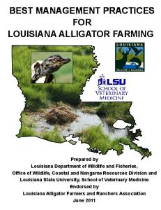 BEST MANAGEMENT PRACTICES FOR LOUISIANA ALLIGATOR FARMING