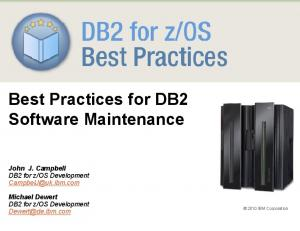 Best Practices for DB2 Software Maintenance