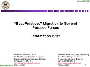 Best Practices Migration to General Purpose Forces. Information Brief