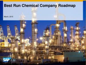 Best Run Chemical Company Roadmap. March, 2015