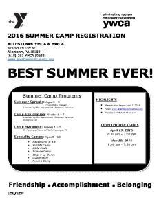 BEST SUMMER EVER! Friendship Accomplishment Belonging 2016 SUMMER CAMP REGISTRATION. Summer Camp Programs
