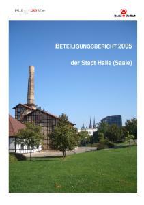 BETEILIGUNGSBERICHT der Stadt Halle (Saale)