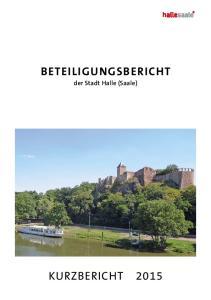 Beteiligungsbericht. der Stadt Halle (Saale)