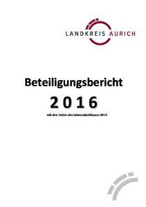 Beteiligungsbericht mit den Daten des Jahresabschlusses 2014