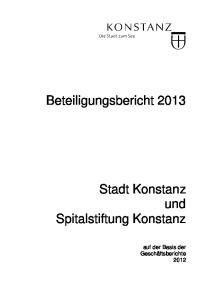 Beteiligungsbericht Stadt Konstanz und Spitalstiftung Konstanz