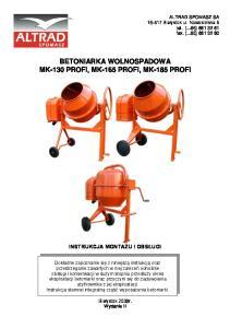 BETONIARKA WOLNOSPADOWA MK-130 PROFI, MK-165 PROFI, MK-185 PROFI