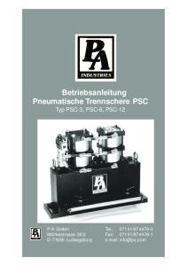 Betriebsanleitung Pneumatische Trennschere PSC Typ PSC-3, PSC-6, PSC-12