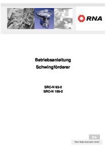 Betriebsanleitung Schwingförderer SRC-N 63-2 SRC-N 100-2
