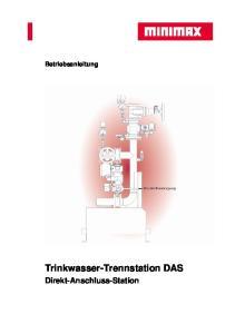 Betriebsanleitung. Trinkwasser-Trennstation DAS. Direkt-Anschluss-Station